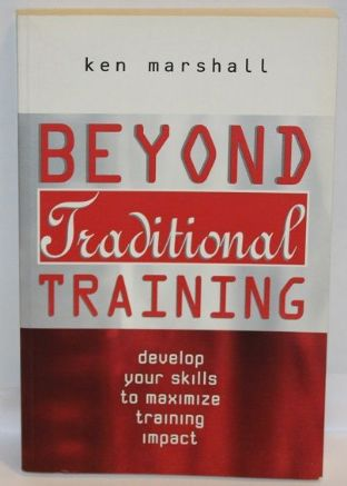 Beyond Traditional Training by Ken Marshall - 0749430281